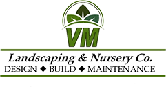 VM landscaping and Nursery